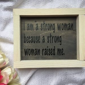 Hand Crafted | Strong woman inspirational sign